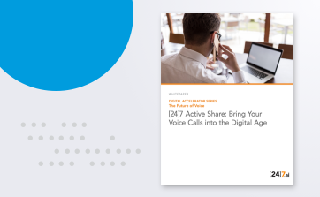 [24]7 Active Share: Bring Your Voice Calls into the Digital Age